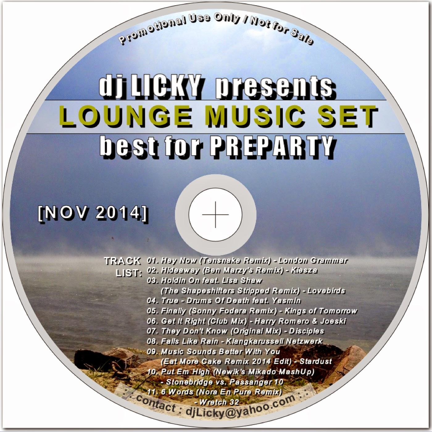 Lounge Music Set by dj Licky [Nov 2014]