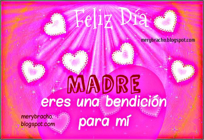 Postal Mamá, eres una Bendición para mi vida. Postal cristiana para mamá, para la madre. Eres mi bendición madre querida. feliz dia de las madres, cumpleaños mamá,  bendiciones mamá.
