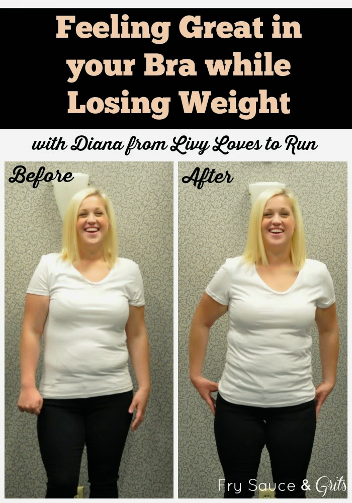 weight loss and bra buying from fry sauce and grits