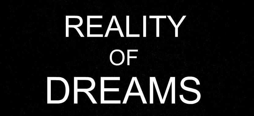 The Reality of Dreams