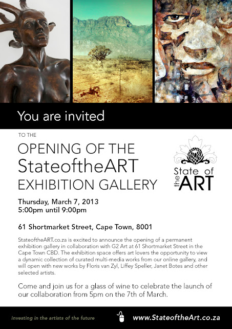 You are invited to the Opening of the StateoftheART exhibition Gallery, Thursday 7 March 2013, 5pm, at 61 Shortmarket Street, next to G2 Art Gallery, Cape Town