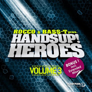 Rocco & Bass-T Pres.  Hands Up Heroes  Vol. 3  2013