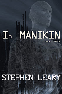 http://www.amazon.com/I-Manikin-Stephen-Leary-ebook/dp/B0113C50ZI