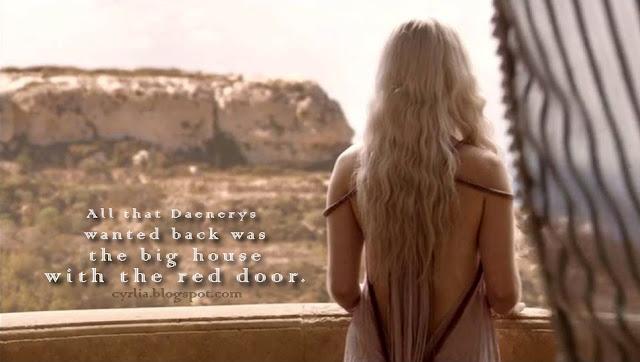 All that Daenerys Targaryen wants