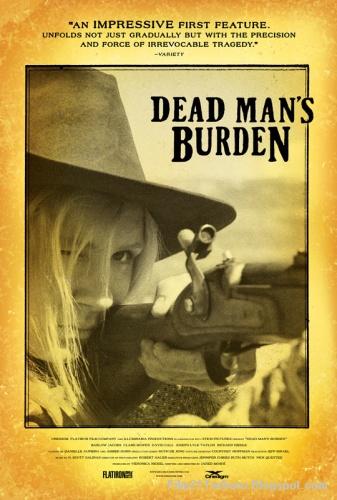Dead Man's Burden 2013 Bioskop
