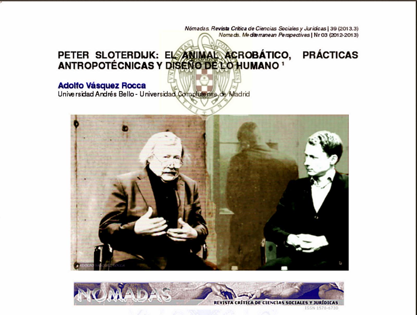 http://1.bp.blogspot.com/-iwbKaXUwr-M/UkOKIMv28qI/AAAAAAAAKiI/Wt7ipcODCCM/s1600/Sloterdijk+_+El+Animal+Acrobatico_+Nomadas+N+39_+2013.++UCM+_+Dr.+Adolfo+V%25C3%25A1squez+Rocca+_+XXL.png