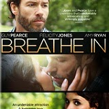 Breathe In Is Coming to Blu-ray and DVD on August 12th