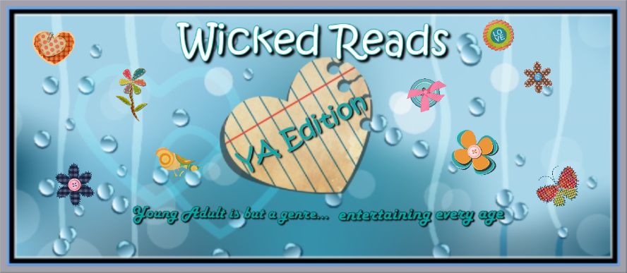 Wicked Reads: YA Edition