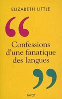 Confessions d'une fanatique des langues, Elizabeth Little