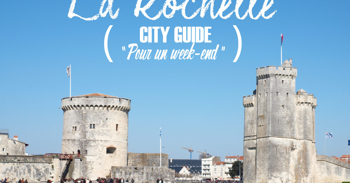 sirop de fraise blog lifestyle et diy city guide la rochelle pour un week end. Black Bedroom Furniture Sets. Home Design Ideas