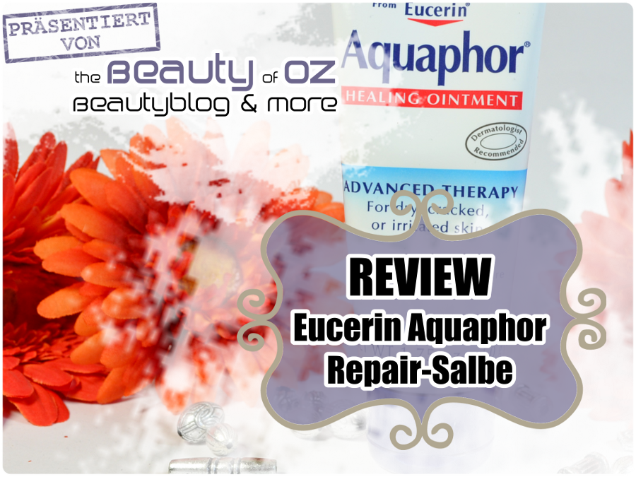 Review Eucerin Aquaphor Repair-Salbe