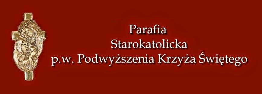 + Parafia Starokatolicka p.w. Podwyższenia Krzyża Świętego w Łodzi