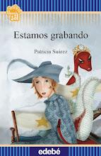 Estamos grabando. Dos cuentos: Los amores del Principito Azul y Rhonda, una serpiente encantadora