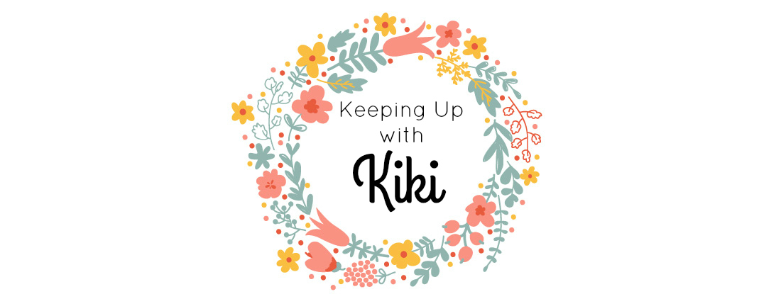 Keeping Up With Kiki