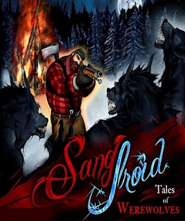 Review Sang Froid Tales of Werewolves Terbaru 2013