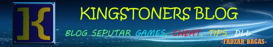 Kingstoners : Blog seputar Games, Tips, Cheat, dll.
