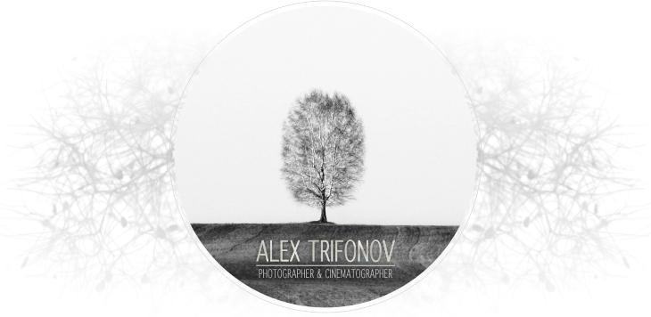 Alex Trifonov Photograper Filmmaker
