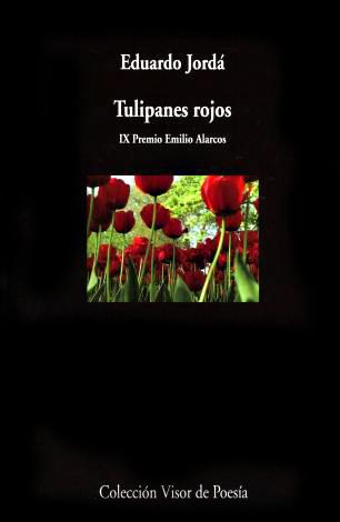 Tulipanes rojos, Eduardo Jordá