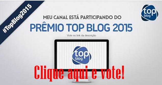 PORTAL PONTO NOVO NA DISPUTA PELO PRÊMIO TOP BLOG 2015. CLIQUE NA IMAGEM ABAIXO E VOTE