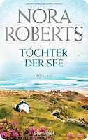 http://www.amazon.de/T%C3%B6chter-See-Roman-Irland-Trilogie-Band/dp/3442384141/ref=sr_1_1?ie=UTF8&qid=1439318409&sr=8-1&keywords=Nora+Roberts+T%C3%B6chter+der+see