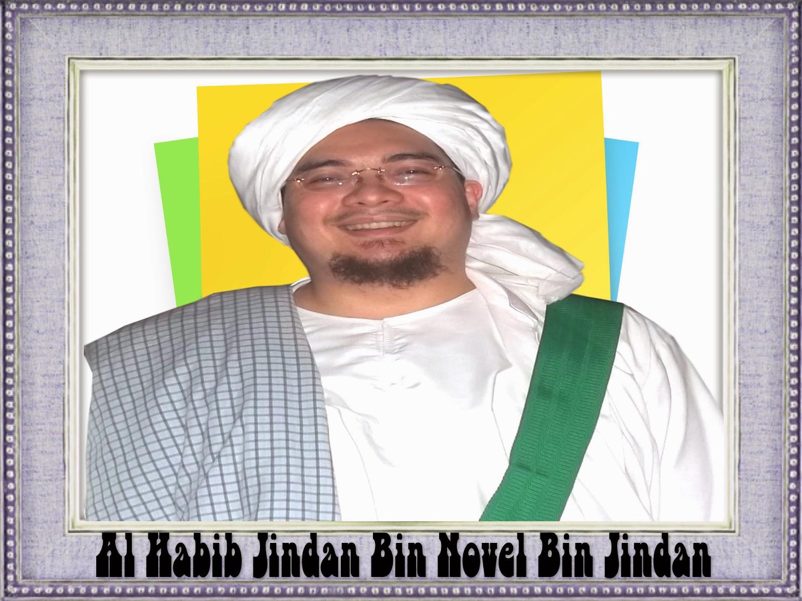 Kisah Teladan Islami Habib Jindan Bin Novel Bin Salim Bin Jindan