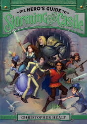 The Hero&#39;s Guide to Storming the Castle by Christopher Healy
