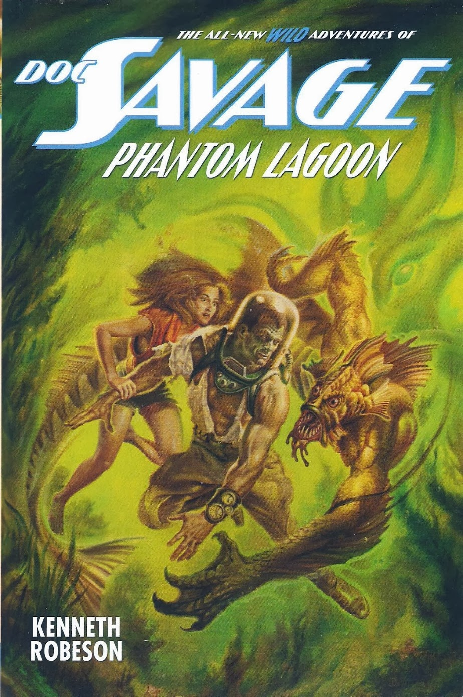 No New Books Take Me Back To The Reading Pleasures Of My Youth More Than  The Doc Savage Novels By Will Murray The Latest One, Phantom Lagoon,