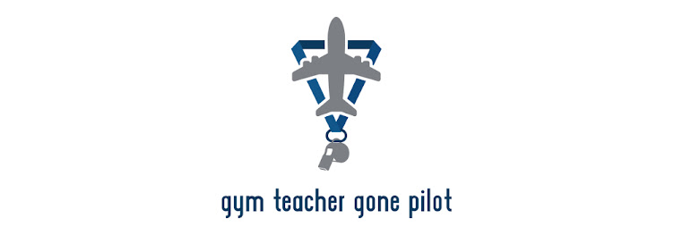 GYM TEACHER GONE PILOT