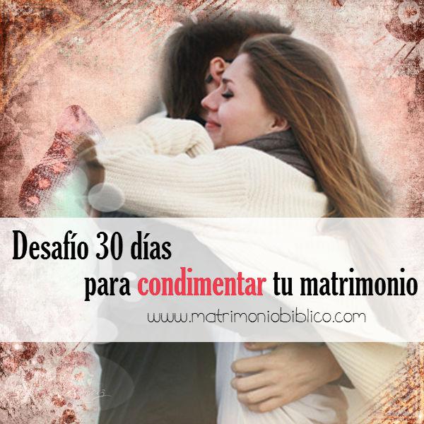Desafío de 30 días para condimentar tu matrimonio