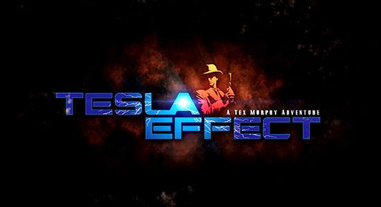 Tesla Effect A Tex Murphy Adventure - Reloaded