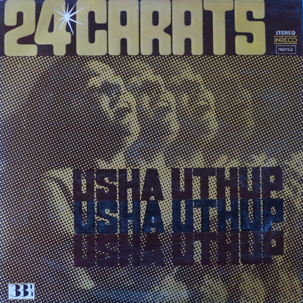 Usha Uthup 24 Carats