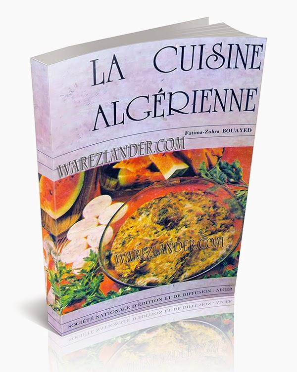 La Cuisine Algérienne Livre Complet Téléchargement Gratuit - Livre de cuisine gratuit