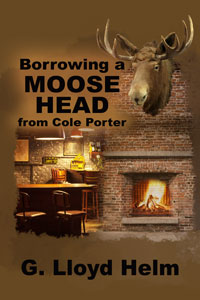 Borrowing a Moose Head from cole porter
