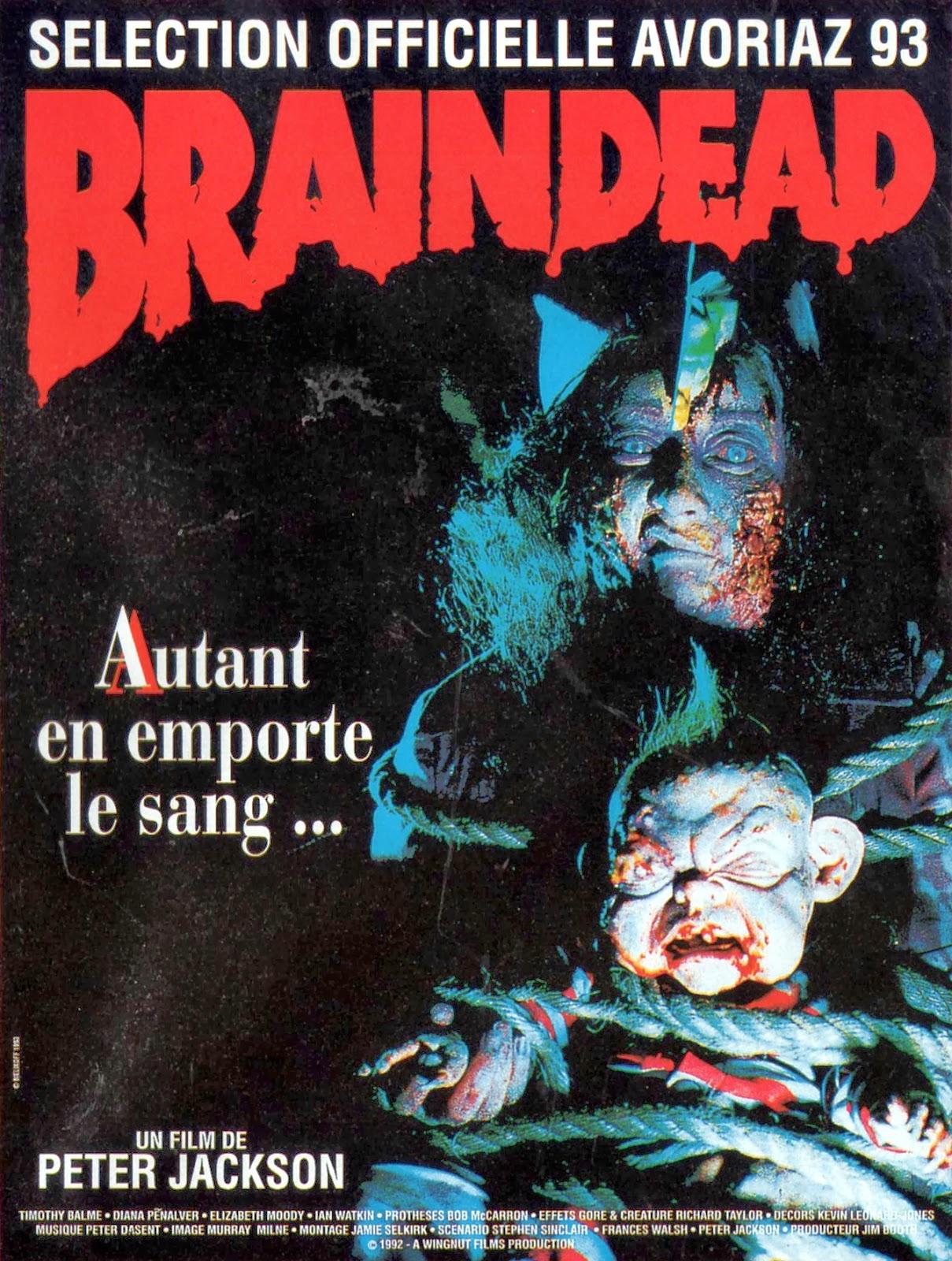 http://1.bp.blogspot.com/-j0DxWpqHoBg/UrUuPqfedgI/AAAAAAAAGYs/xrgng8-UqRg/s1600/BRAINDEAD+-+French+Poster.jpg
