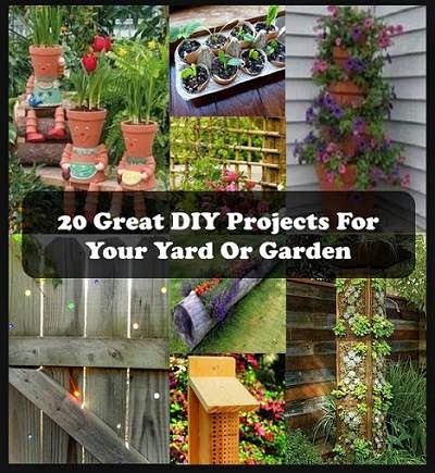 Great DIY Projects For Your Yard Or Garden