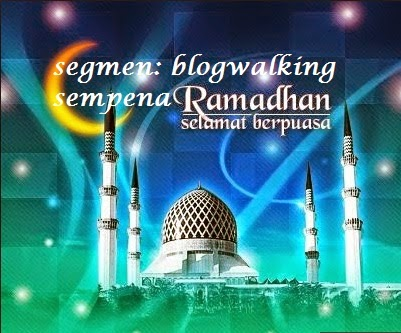 http://www.ayuinsyirah.my/2014/06/segmen-blogwalking-sempena-ramadhan.html