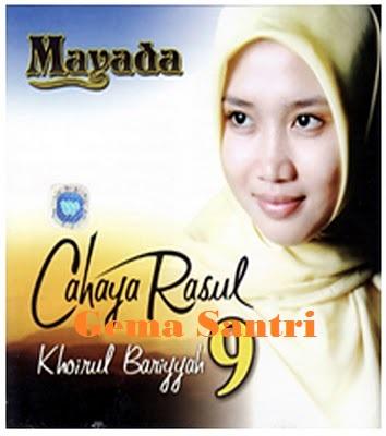 Cahaya Rosul 9 - Album Khoirol Bariyyah Mayada-Gema santri