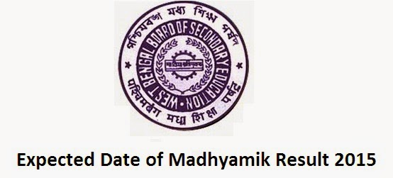 Date of Madhyamik Result 2015