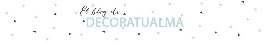 DECORA TU ALMA - Blog de decoración, interiorismo, niños, trucos, diseño, arte...