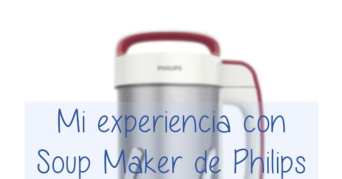 blue blog pau review soup maker de philips. Black Bedroom Furniture Sets. Home Design Ideas
