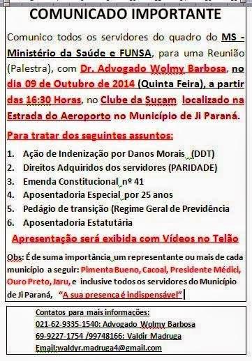 Atenção servidores do MS Ministério da Saúde / FUNASA de Rondônia. Haverá uma REUNIÃO com Advogado