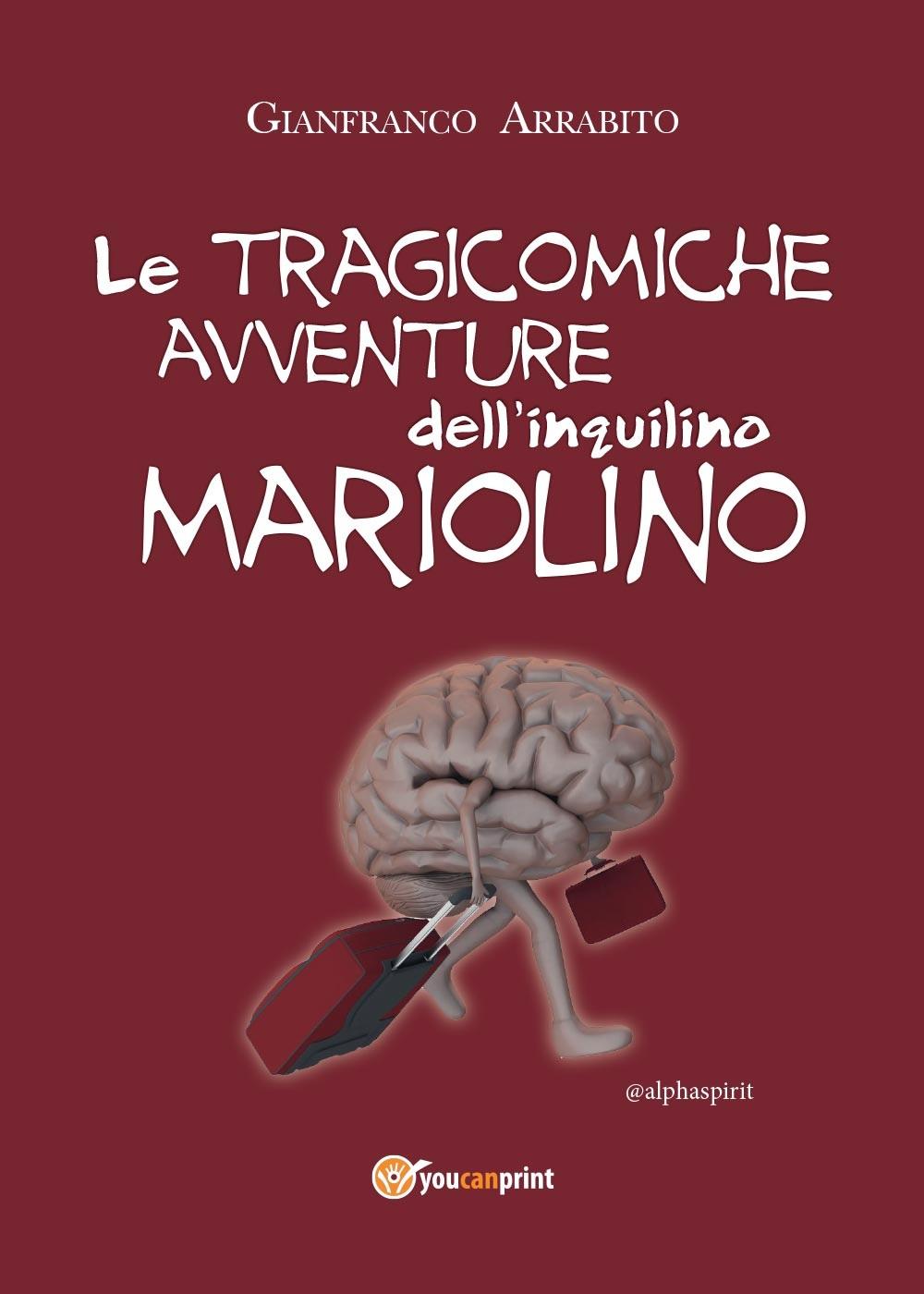 LE TRAGICOMICHE AVVENTURE DELL'INQUILINO MARIOLINO