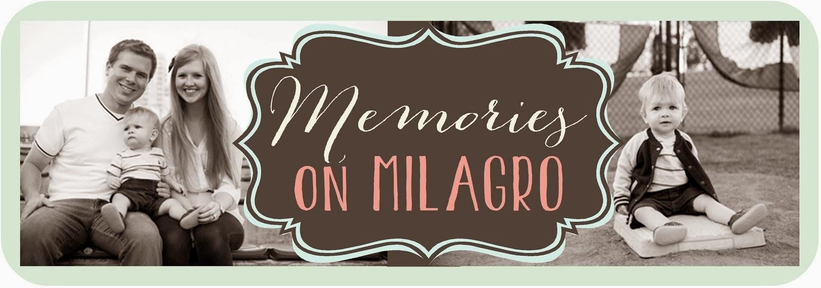 Memories on Milagro