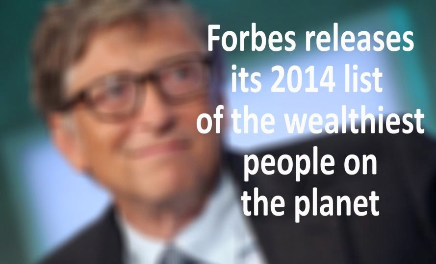 Forbes Richest People in The World - 2014