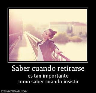 Imagen Saber Cuando Retirarse Es Tan Importante (Imagenes para Facebook)