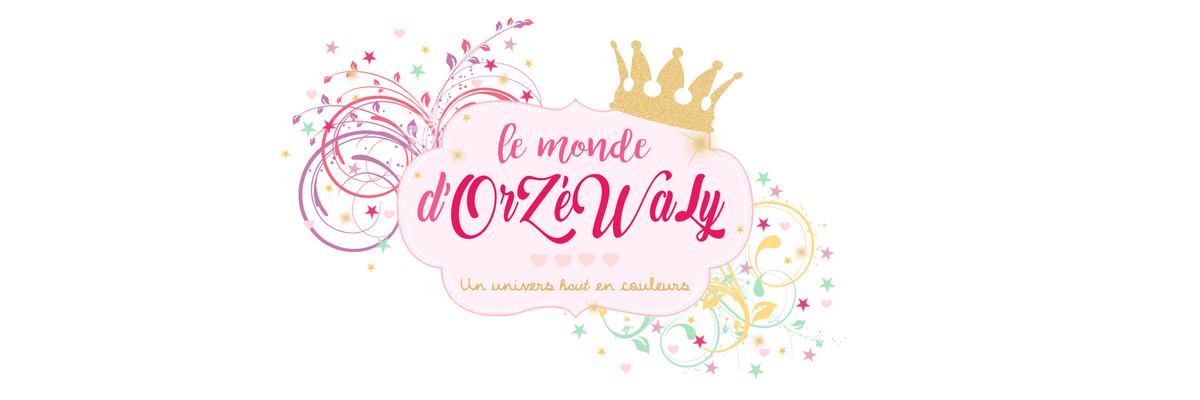 Le Monde d'OrZéWaLy
