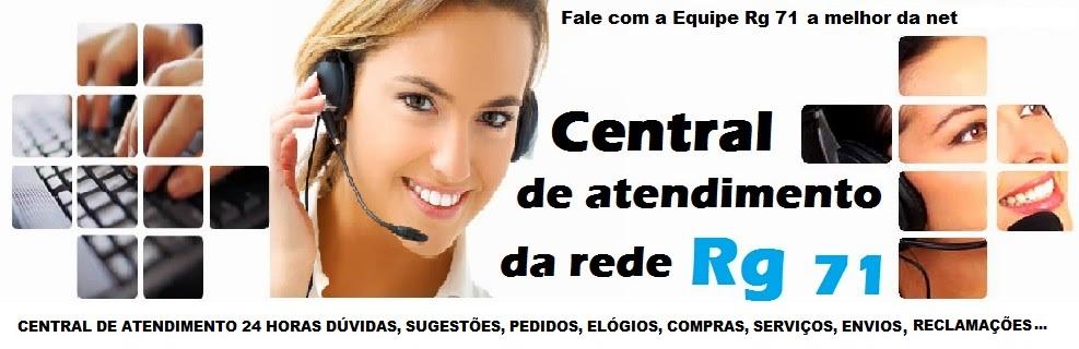 Central de Atendimento Virtual da rede Rg 71