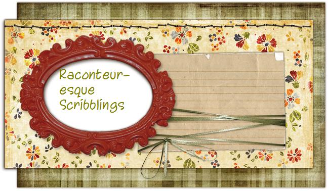 RACONTEUR-ESQUE SCRIBBLINGS