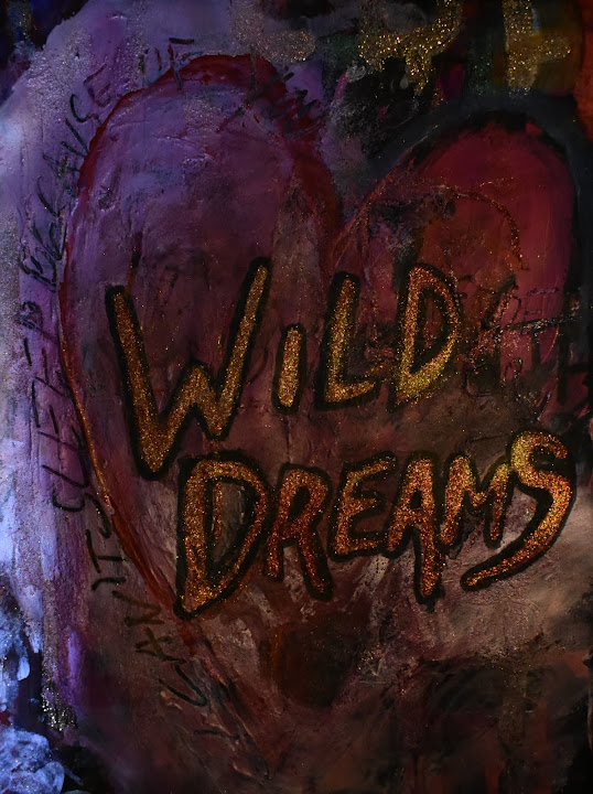 Never too many wild dreams