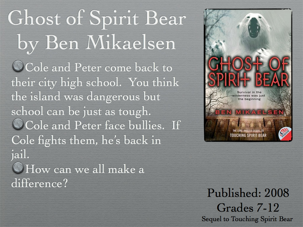 Young Adult Reading Machine: Ghost of Spirit Bear by Ben Mikaelsen